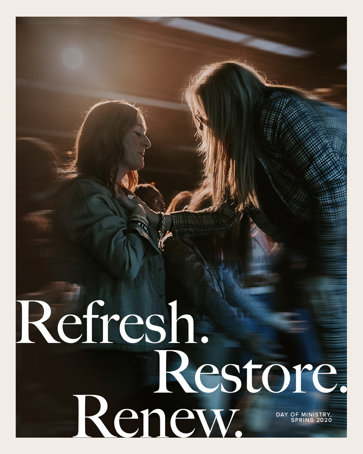 Refresh. Renew. Restore. Day of ministry 2020; woman praying with another.