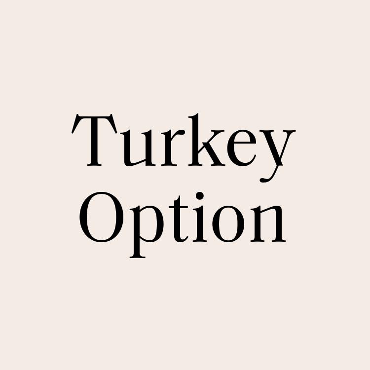 Turkey Option