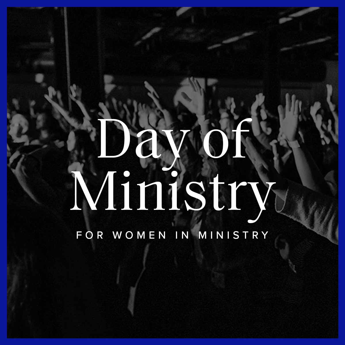 Day of Ministry for Women in Ministry