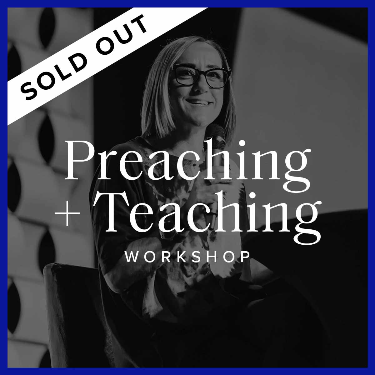 Preaching & Teaching Workshop